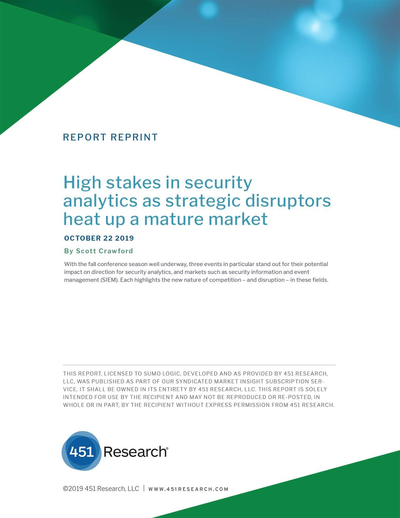 High Stakes in Security Analytics as Strategic Disruptors Heat Up a Mature Market