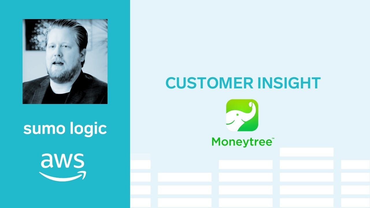 MoneyTree Achieves Compliance and Speeds Innovation with AWS and Sumo Logic