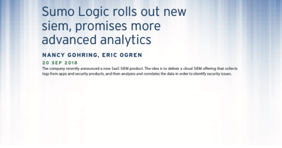 Sumo Logic rolls out new SIEM, promises more advanced